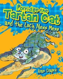 Porridge the Tartan Cat and the Loch Ness Mess by Alan Dapre and why we love the Porridge series