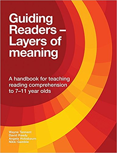 Guiding Readers: Layers of meaning –  by Wayne Tennent, David Reedy, Angela Hobsbaum and Nikki Gamble