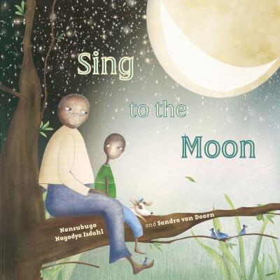 Sing to the Moon – Nanubuga Nagadya Isdahl  and Sandra van Doorn