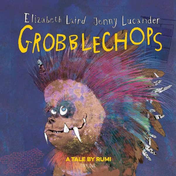 Grobblechops by Elizabeth Lair and Jenny Lucander