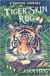 Tiger Skin Rug by Joan Haig – Book Review