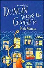 Duncan Versus the Googleys – Kate Milner
